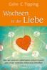 Lebensberatung: Tipping-Methode Buch Wachsen in der Liebe