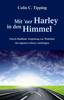 Spirituelle Lebensberatung: Tipping-Methode Buch mit ner harley in den himmel